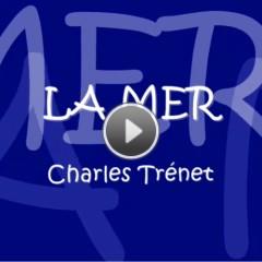 La Mer - 'הים' של שָׁארְל טְרֶנֶה